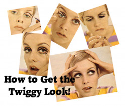How to Get the Twiggy Look
