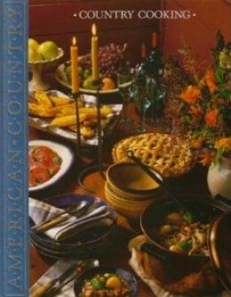American Country Country Cooking Cookbook