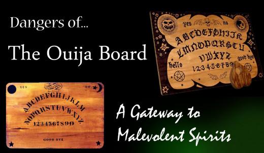 Dangers of the Ouija Board