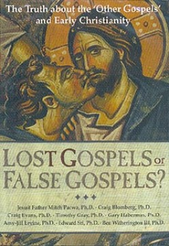 "A Review of the film ""Lost Gospels or False Gospels?"""