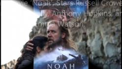 "Take A Look Inside The True History Of Noah's Ark, & The Epic Film, ""Noah"""