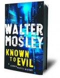 Known To Evil by Walter Mosley: A Book Review