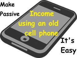 Don't Sell your Old Cell Phone, make (mostly) passive income every day