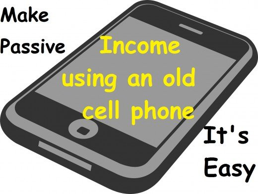 Don't Sell Your Old Cell Phone, and Make a (Mostly) Passive Income Every  Day   ToughNickel