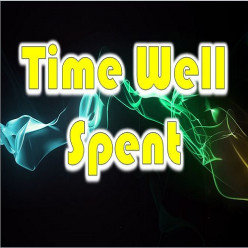 Time Well Spent | Poem