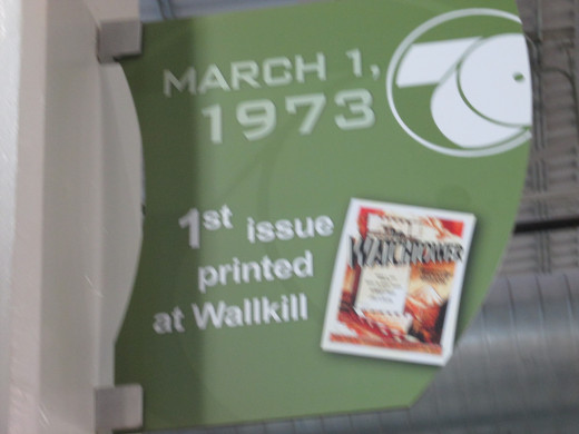 This sign at Wallkill Printery of Jehovah's Witnesses explains that on March 1, 1973, the first issue was printed.