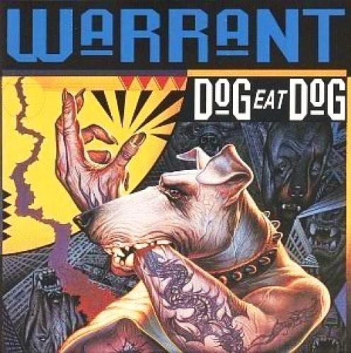 "Forgotten Hard Rock Albums: Warrant, ""Dog Eat Dog"" (1992)"
