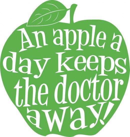 """An apple a day, keeps the doctor away."""
