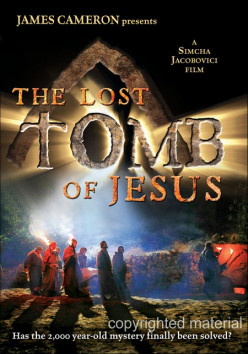 "A Film Evaluation of James Cameron's film ""The Lost Tomb of Jesus."""