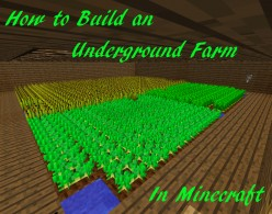 How to Build an Underground Farm in Minecraft