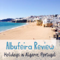 Albufeira Review: Holidays in Algarve, Portugal