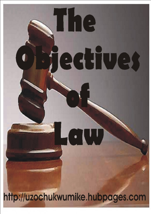 The objectives of Law. The aims of Law.