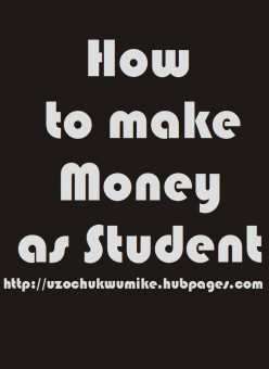 How to Make Money as Student: A Guide