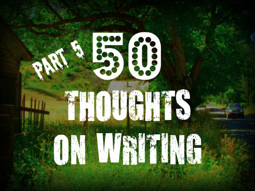 50 Thoughts on Writing