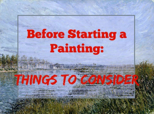 Article: Things to Consider as you Get Ready to Start a Painting