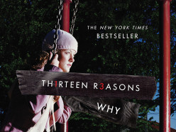 Thirteen Reasons Why Jay Asher's Novel, Thirteen Reasons Why, Misses the Mark