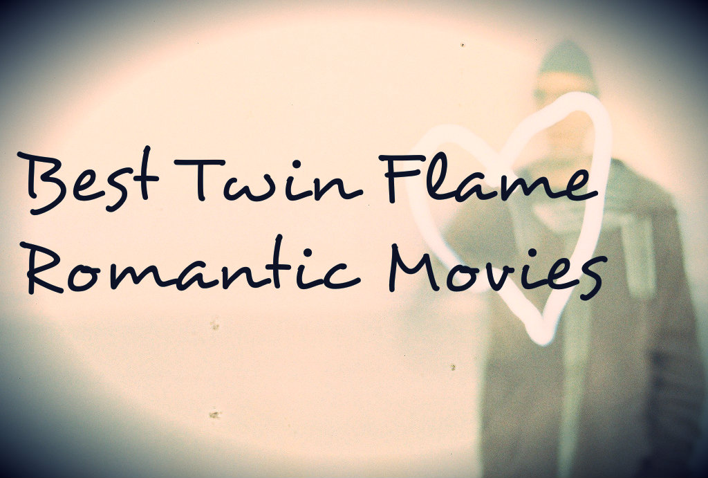 43 Best Twin Flame Love Movies | ReelRundown
