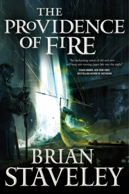 Brian Staveley - The Providence of Fire