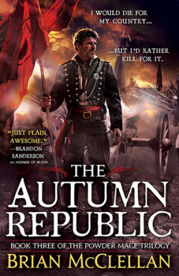 Brian McClellan – The Autumn Republic
