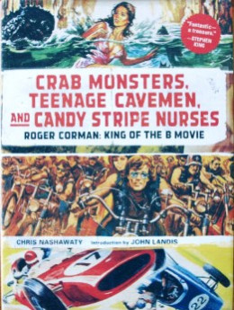 """Crab Monsters, Teenage Cavemen and Candy Stripe Nurses"" book cover"