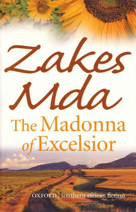 "The cover of the novel ""The Madonna of Excelsior"" by Zakes Mda. The 2002 novel centres on the infamous Excelsior Immorality incident of 1971."
