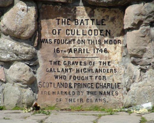 """THE BATTLE OF CULLODEN WAS FOUGHT ON THIS MOOR 16TH APRIL 1746.  THE GRAVES OF THE GALLANT HIGHLANDERS WHO FOUGHT FOR SCOTLAND & PRINCE CHARLIE ARE MARKED BY THE NAMES OF THEIR CLANS."""
