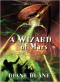 A Wizard of Mars (Young Wizards #9) by Diane Duane