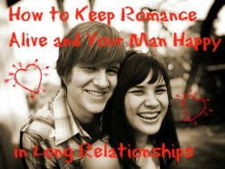 How to Keep Your Man Happy in Long Relationships