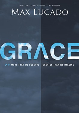Cover Of Max Lucado's book, 'Greater Than Grace'