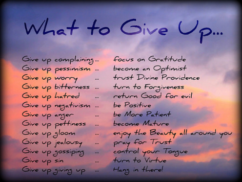 What to Give Up….