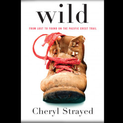Review: Wild by Cheryl Strayed