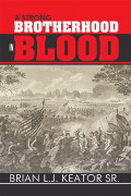 A Strong Brotherhood in Blood by Brian L.J. Keator Sr.- A Novel Review