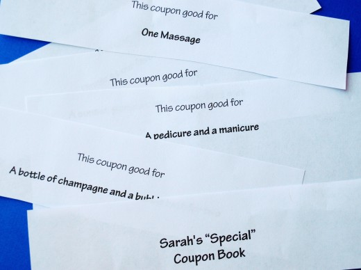 For a cheap gift that's far from boring, make her a coupon book of favors you're planning to do for her.