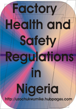 Factory Health and Safety Regulations in Nigeria