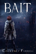 A Review of Bait, by Courtney Farrell