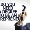 MBA Versus University of Life: Which Should Future Entrepreneurs Pick?