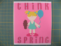 Easy to Make Think Spring! Homemade Cricut Card