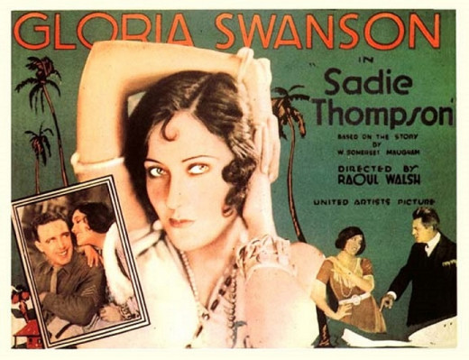 "Gloria Swanson played the fallen woman Sadie Thompson in the 1928 controversial film based on the short story ""Rain"" by Somerset Maugham."