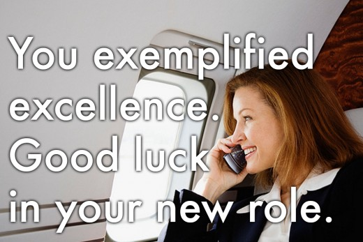 ... message: 'You exemplified excellence. Good luck in your new role