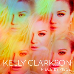 Review: Kelly Clarkson - 'Piece By Piece' (Deluxe Edition)
