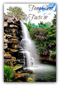 Feng Shui (Divination And Geomancy) : Facts Or Fantasies