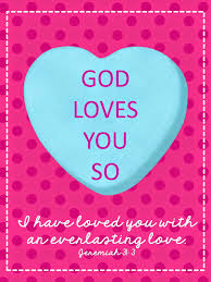 God loves you so