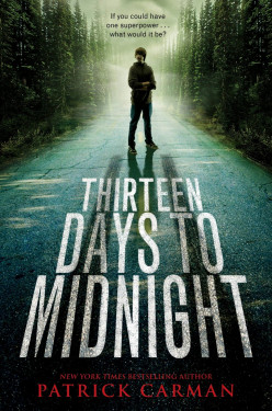 Thirteen Days to Midnight, by Patrick Carman