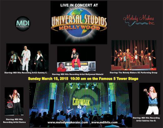 "Sammy C performed in concert with fellow MDI artists, Mallywood Malachi, Sabrina Von B, and Danica on the world famous ""5 Towers Stage"" at Universal Studios Hollywood on March 15th, 2015."