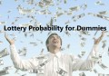 Lottery Probability for Dummies
