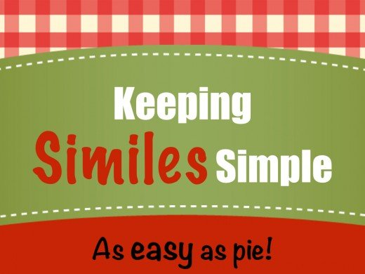 Keeping Similes Simple - As easy as pie!