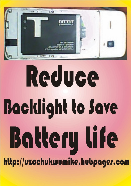 How to save battery of phone by reducing the backlight of the phone. Reducing backlight of phone and its brightness will prevent battery from running down.