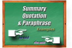 Examples of Summary, Quotation and Paraphrase