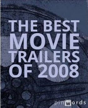 The Best Movie Trailers of 2008