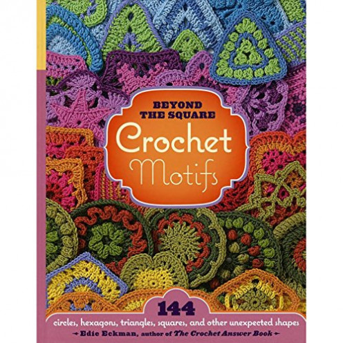 Beyond the square crochet motifs book packed with Granny Squares and designs for blankets, throws and quilts